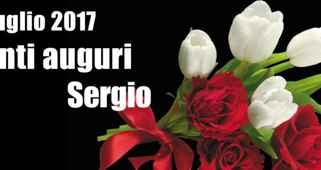 6 Luglio 2017: Tanti auguri Sergio